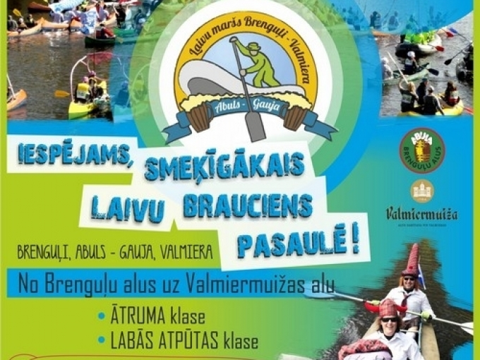 """Laivu maršs Abuls – Gauja """"no Brenguļiem līdz Valmierai""""Sestdien , 12.maijā(ARHĪVS)"""