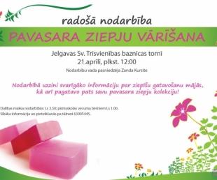 Pavasara ziepju vārīšana Jelgavā(ARHĪVS)