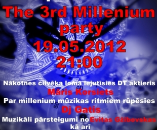 """The 3rd Millenium party""(ARHĪVS)"
