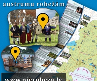 Aicinām iepazīt Latvijas austrumu pierobežas noslēpumus!(ARHĪVS)