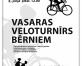 Vasaras veloturnīrs bērniem(ARHĪVS)