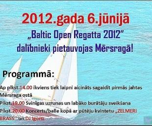 """""""Baltic  Open Regatta 2012"""" pietauvosies Mērsragā(ARHĪVS)"""