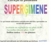 """Sportisks un atraktīvs pasākums """"Superģimene""""(ARHĪVS)"""