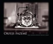 """Valmieras teātrī iestudē """"Orfejs pazemē""""(ARHĪVS)"""